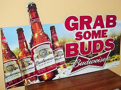 GRAB SOME BUDS TIN SIGN