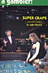 Super Craps By John Patrick (Advanced Course II)