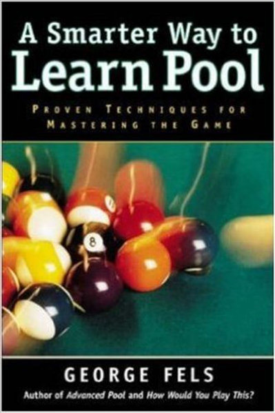 A Smarter way to Learn Pool -- George Fels