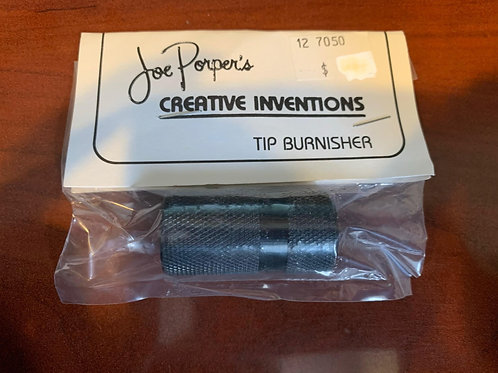 Tip Burnisher - Joe Porper's Creative Inventions