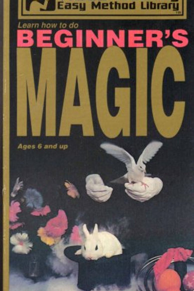 Learn How to do Beginner's Magic