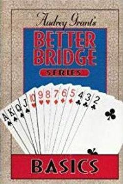 Better Bridge: Better Bridge - Basics by Audrey Grant (1995, Paperback)