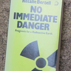 No Immediate Danger by Rosalie Bertell