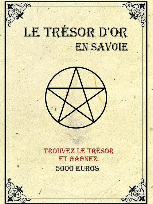 Le Trésor d'or en Savoie