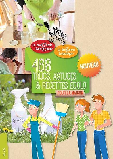 468 Trucs, recettes et astuces