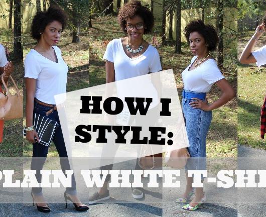 How I Style A Plain White T-Shirt