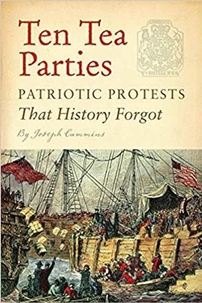 Ten Tea Parties - Patriot Protests That History Forgot
