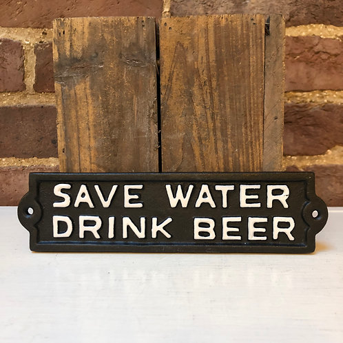Cast Iron SAVE WATER/DRINK BEER Wall Plaque