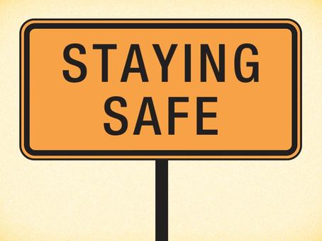 Staying Safe..Staying Sane!!