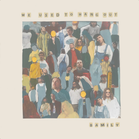 Bamily - We Used to Hang Out (2020)