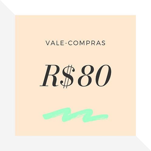 Vale-Compras R$80