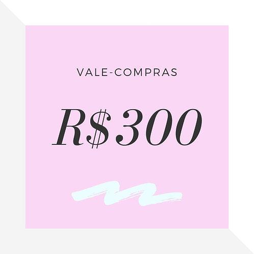 Vale-Compras R$300