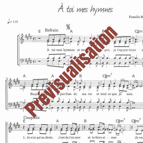 À toi mes hymnes
