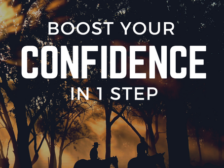 1 Step to Boost your Confidence