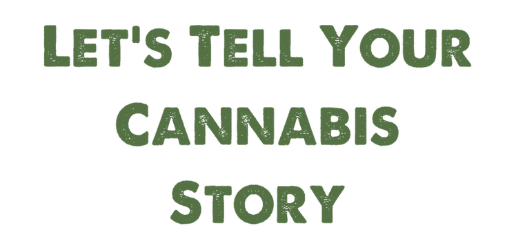 Let's Tell Your Cannabis Story.png