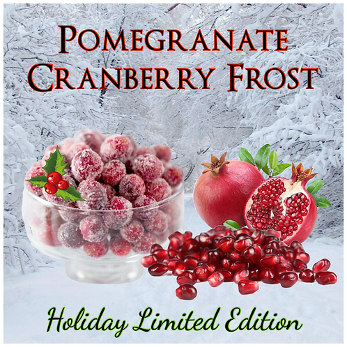 Pomegranate Cranberry Frost ~ Holiday Limited Edition