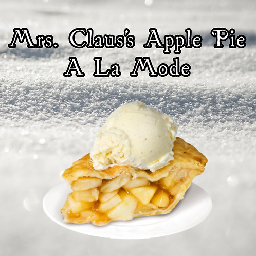 Mrs. Claus's Apple Pie A La Mode ~Holiday Limited Edition