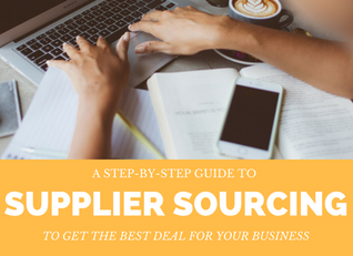 Supplier sourcing – a step-by-step guide to getting the best deal for your business