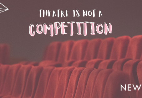 Blog: Theatre is not a competition