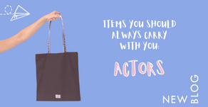 Blog: Things you should always carry in your bag - Actors Edition