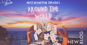 Blog: Most Beautiful Theatres Around the World that We NEED to Visit!