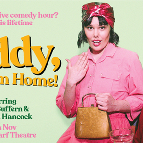Review: Daddy, I'm Home! at Giant Dwarf Theatre (on Gadigal Land)