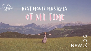 Blog: Best Movie Musicals of All Time...For Those Brave Enough to Choose