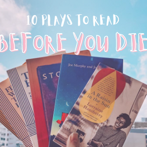 Blog: 10 Plays to Read Before You Die