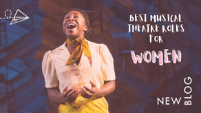 Blog: Best Musical Theatre roles for women