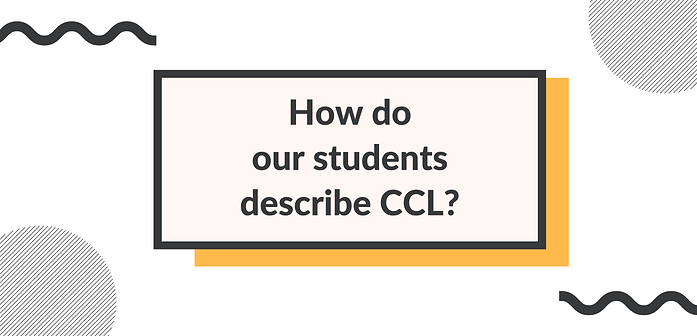 How do our students describe CCL?.png