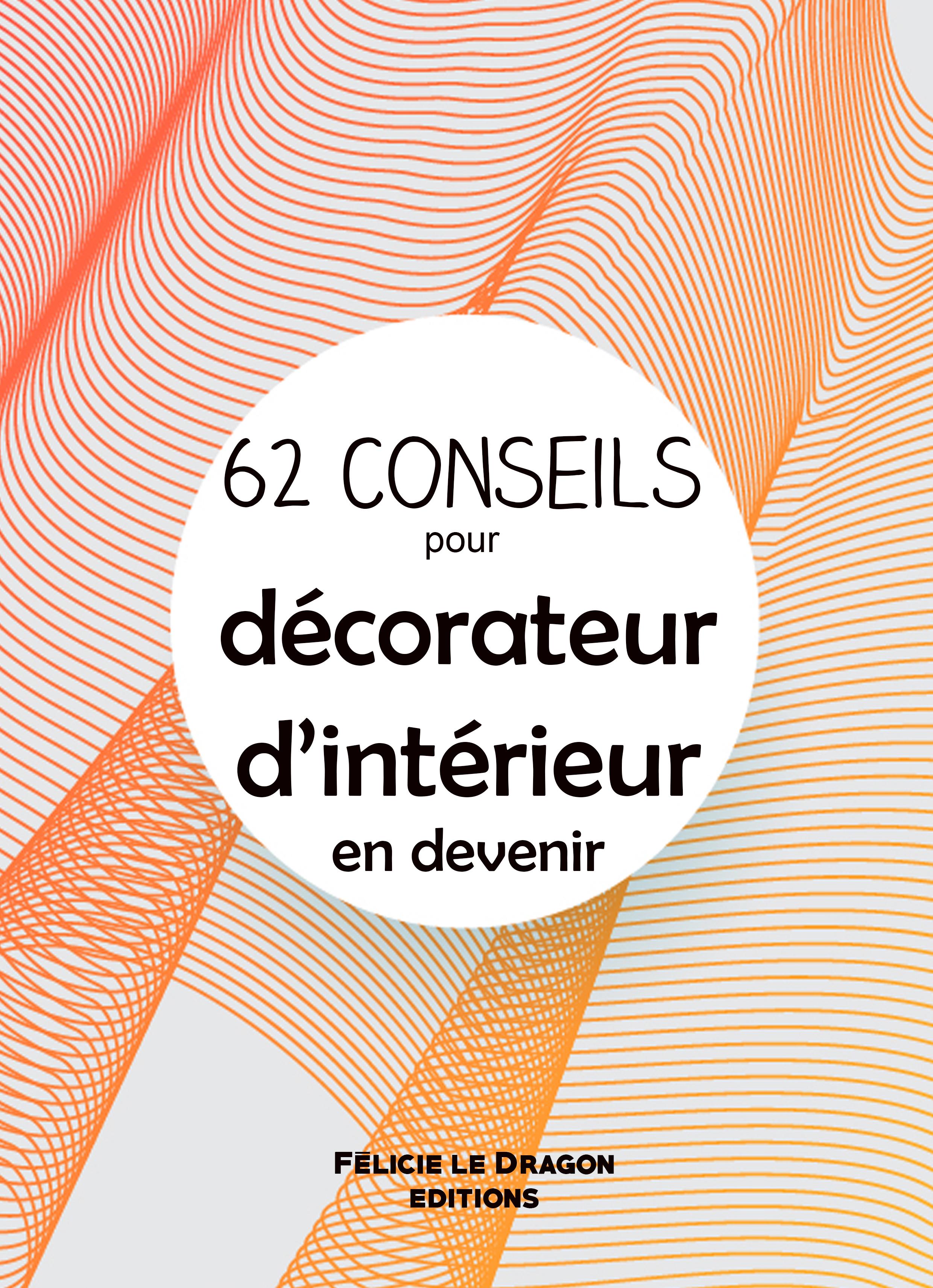 2020_-_62_conseils_pour_décorateur_d'in