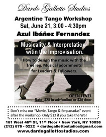 Azul Special Workshop: Musicality & Interpretation within the Improvisation  SATURDAY JUNE 21