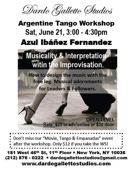 Azul Special Workshop: Musicality & Interpretation within the Improvisation  SATURDAY JUNE 21
