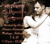 New! La Practica Tanguera hosted by Azul  w/DJ Porteno Crónico! at Dardo Galletto Studios