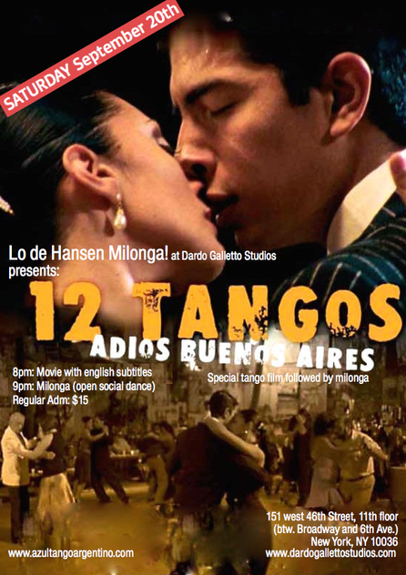 "FILM ""12 TANGOS"" & HANSEN MILONGA - Sep 20th- Manhattan!!!!"