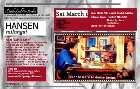 """Movie, Milonga & Empanada"" at Manhattan! HANSEN MILONGA  on Saturday March 1st"