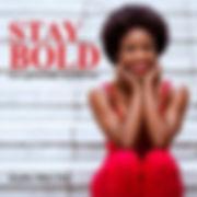 Stay Bold.jpg