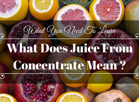The Dangers Of Juice From Concentrate