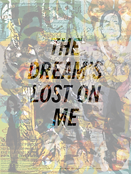 make ready, poster project by susan silton, neda moridpour, tehran, iran, the dream's lost on me