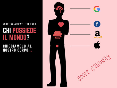 Chi possiede il mondo? Lo spiega Scott Galloway