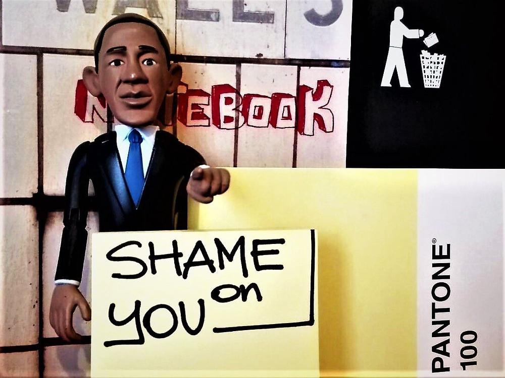 Obama - Shame on you!