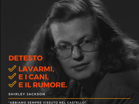 Writing 17: Shirley Jackson e l'incipit definitivo