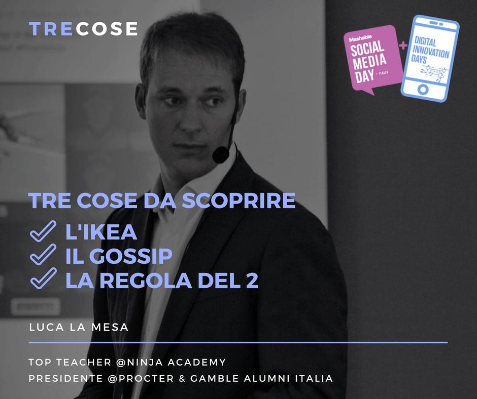 Luca La Mesa | 3 cose