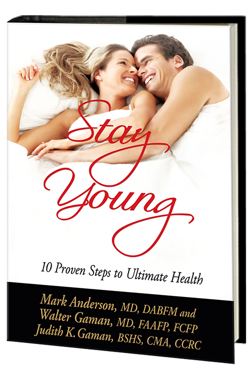 Stay Young: 10 Proven Steps to Ultimate Health