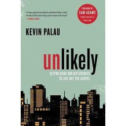 Unlikely: Setting aside our differences to Live out the Gospel – Kevin Palau