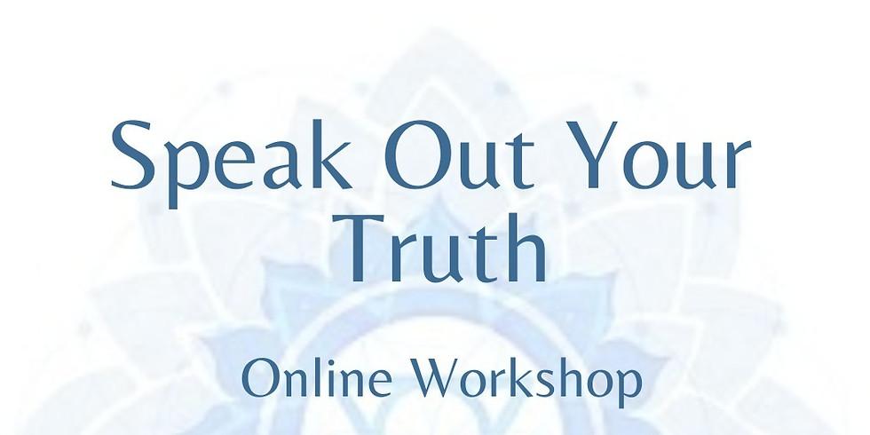 Speak Your Truth Workshop