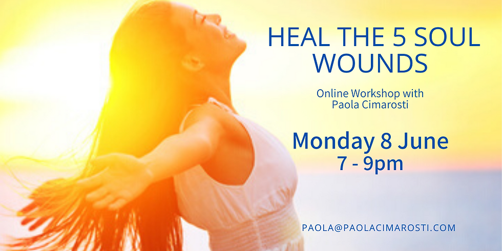 Heal the 5 Soul Wounds Online Workshop