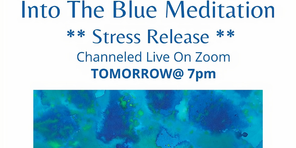 Into The Blue - Stress Release Meditation
