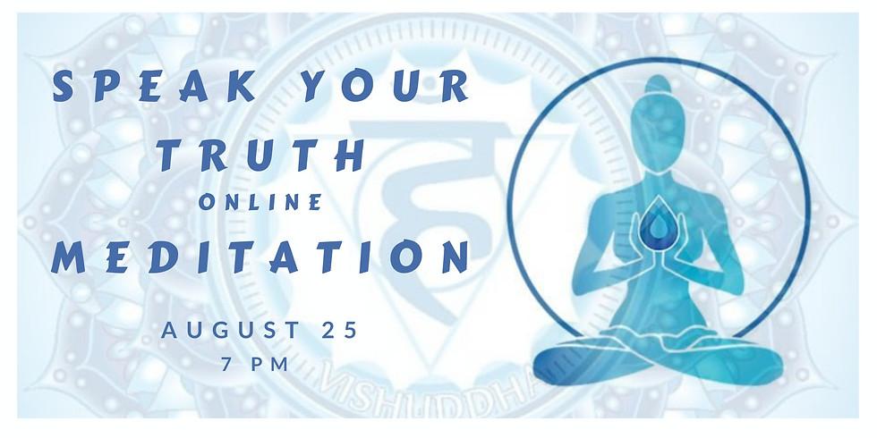 Speak Your Truth Online Meditation
