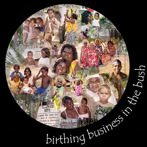 BIRTHING BUSINESS IN THE BUSH